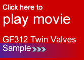 Movie GF312 twin valves sample video